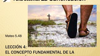Escuela Dominical ICIAR. La perfección cristiana. 1 May 2016