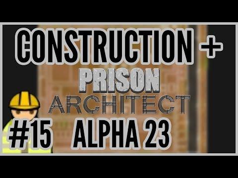 MexSecGo = Construction + Prison Architect Alpha 23 #15