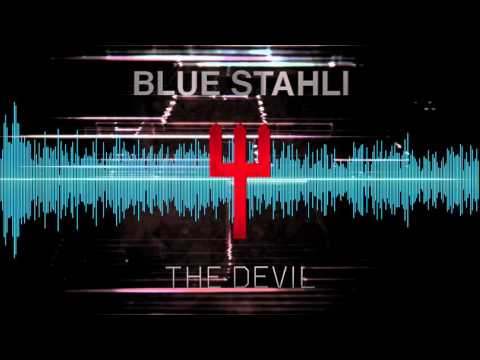 Blue Stahli - Youll Get Whats Coming
