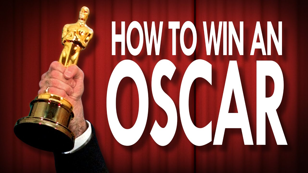 A Quick Breakdown Of How To Win An Oscar