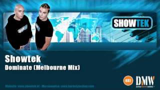 Showtek - Dominate (Melbourne Mix) - Official Showtek video