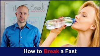 How to Break a Fast | Fasting Benefits