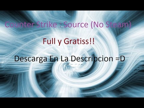 Como Descargar Counter Strike Source No Steam | TidusFlame1