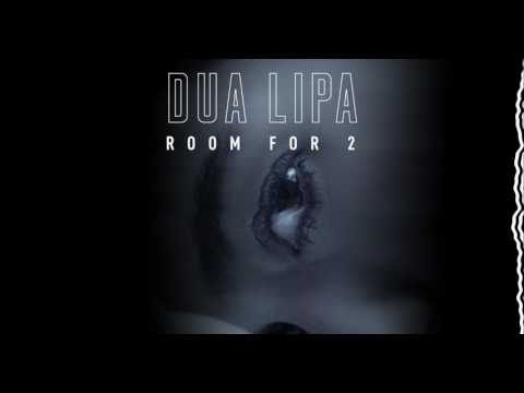 Dua Lipa - Room For 2