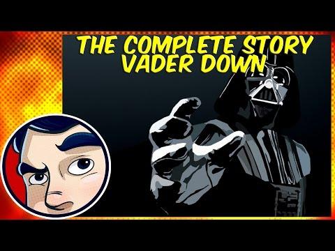 Vader Down (Darth Vader/Star Wars) - Complete Story