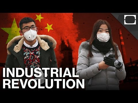 Why China Wants To Stop Its Industrial Revolution