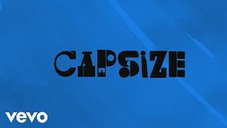 Frenship & Emily Warren - Capsize (Official Lyric Video)