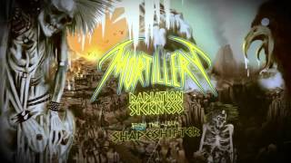 MORTILLERY - Radiation Sickness (Lyric Video)