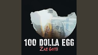 100 Dolla Egg
