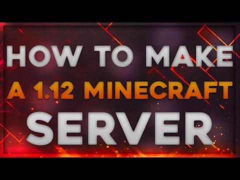 Mow To Make a 1.12 Minecraft Server NO HAMACHI   2017
