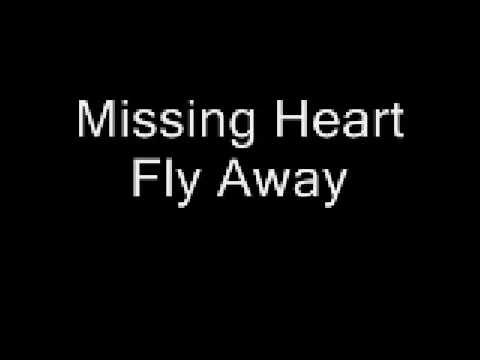 Missing Heart - Fly Away