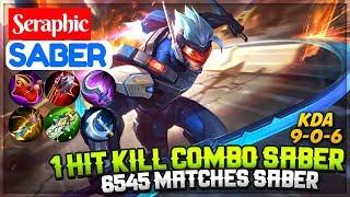 1 Hit Kill Combo Saber, 6545 Matches Saber [ Saber Seraphic ] Seraphic Saber Mobile Legends