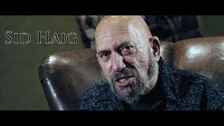 Inside The Mind Of Sid Haig