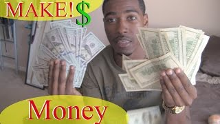 How to Make Money if you
