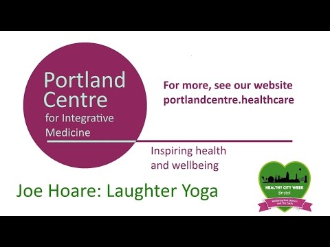 Healthy City Week 2015 - Portland Centre Session -  Laughter Yoga with Joe Hoare