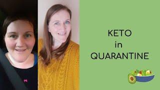 Keto in Quarantine