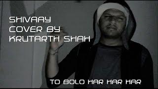 Shivaay (House Mix) | Cover | Badshah, Mohit Chauhan and Sukhvinder Singh | Mithoon | Krutarth Shah