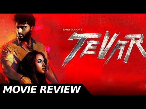Tevar - Movie Review - Arjun Kapoor & Sonakshi Sinha