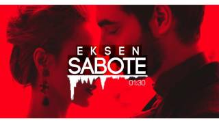 Eksen - Sabote (Official Audio)