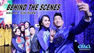 Asia 81 - Gió Xuân  |  Behind The Scenes  |  April 17