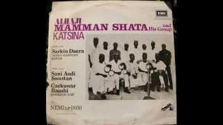 Alhaji Mamman Shata Katsina & His Group - Hausa Folk Music (Audio)