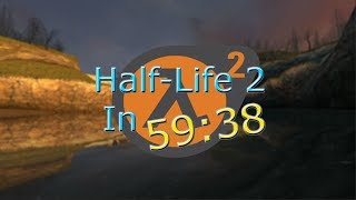 Half-Life 2 In 59:38 (Former World Record) first sub 1 hour run in new engine half life 2