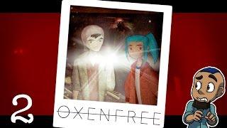 download lagu Oxenfree — Part 2  Ghosts Among Us  gratis