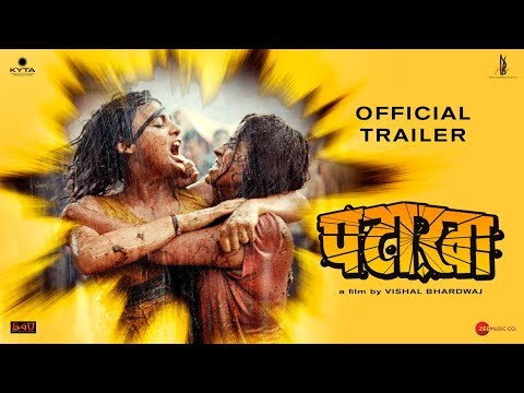 Pataakha | Official Trailer