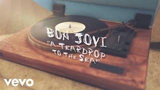 "Bon Jovi - 新譜「Burning Bridges」から""A Teardrop To The Sea""のリリック・ビデオを公開 thm Music info Clip"