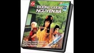 """"""" Duong Guom Nguyen Ba """" Cai Luong truoc 1975"""