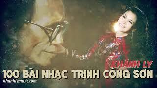 100 Ca Khúc Trịnh Công Sơn Hay Nhất Của Khánh Ly