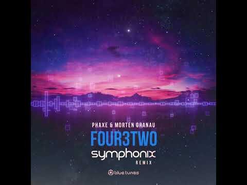 Morten Granau & Phaxe - Four3Two (Symphonix Remix) [TEASER]