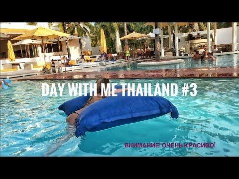 day with me || Thailand #3