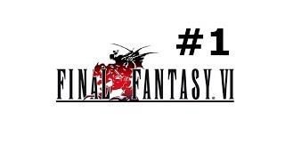 Final Fantasy VI Advance (Blind): Part 1
