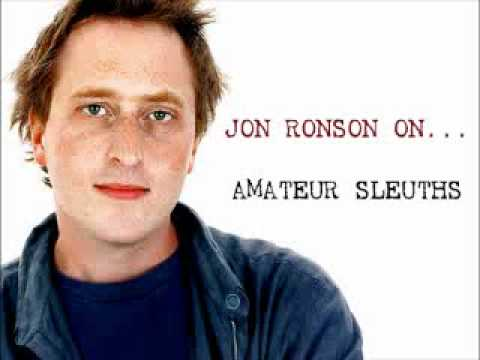 Jon Ronson On... Amateur Sleuths