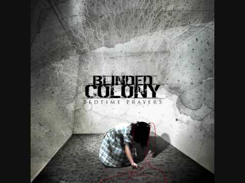 Blinded Colony - My Halo