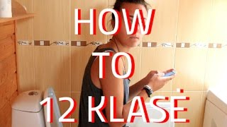 HOW TO 12 KLASĖ