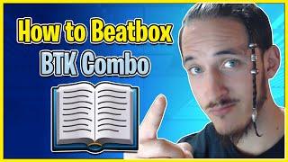 Beatbox for Beginners   BTK Combo Tutorial 📚