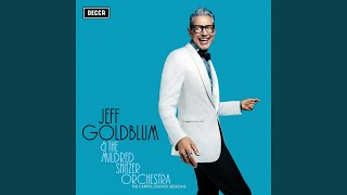 Jeff Goldblum Gee Baby Aint I Good To You Live