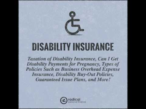 358-Taxation of Disability Insurance, Can I Get Disability Payments for Pregnancy, Types of...