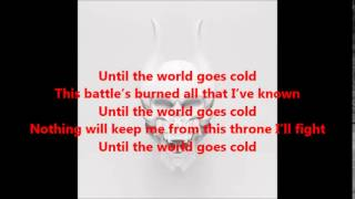 Trivium Until The World Goes Cold Lyrics