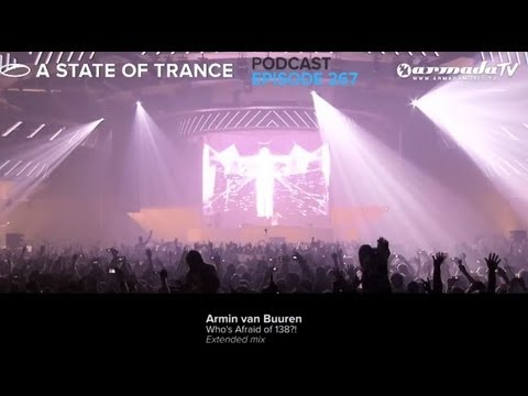 Armin van Buuren's A State Of Trance Official Podcast Episode 267
