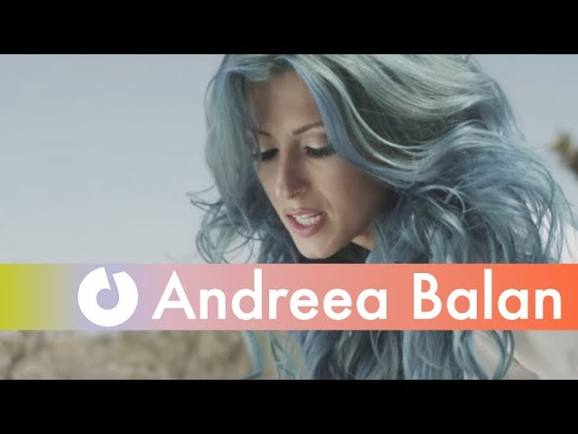 Andreea Balan - Baby Be Mine (Official Music Video)