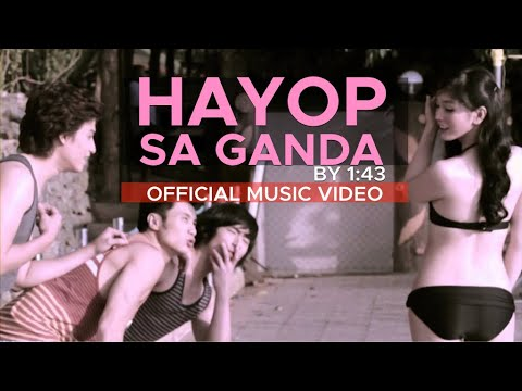 HAYOP SA GANDA By 1:43 (Official Music Video In HD)