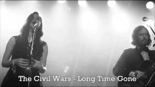 Watch Civil Wars Long Time Gone video