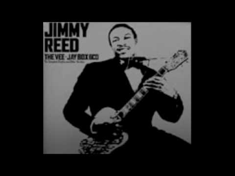 BABY WHAT YOU WANT ME TO - Jimmy Reed