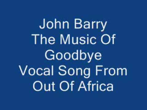 John Barry - Out Of Africa The Music Of Goodbye
