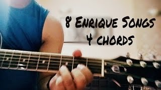 Play 8 Enrique Iglesias songs on guitar using 4 simple chords
