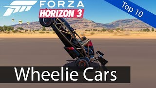 Forza Horizon 3: Top 10 - Wheelie Cars