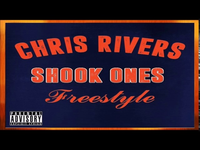 Chris Rivers - Shook Ones (Audio)